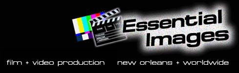 Essential Images - Film and Video Production in Louisiana, featuring Steadicam and Jimmy Jib